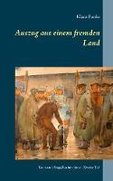 Auszug Aus Einem Fremden Land (Paperback)