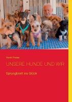 Unsere Hunde Und Wir (Paperback)