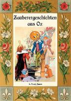 Zauberer-Geschichten aus Oz: Mit einem Anhang: Das Wackelkafer-Buch (Paperback)
