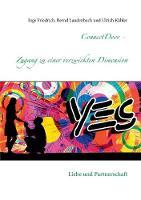 ConnectDoor - Zugang zu einer verzwickten Dimension: Liebe und Partnerschaft (Paperback)