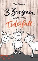 3 Ziegen und ein Todesfall (Paperback)