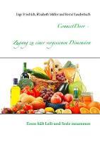 ConnectDoor - Zugang zu einer vergessenen Dimension: Essen halt Leib und Seele zusammen (Paperback)