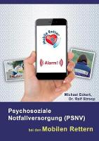 Psychosoziale Notfallversorgung (PSNV) bei den Mobilen Rettern (Paperback)