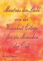 Mantras der Liebe von der Wesenheit Eileija fur die Menschen der Erde (Paperback)