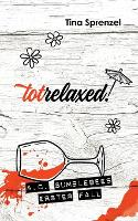 Totrelaxed! (Paperback)