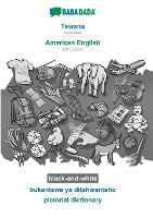 BABADADA black-and-white, Tswana - American English, bukantswe ya ditshwantsho - pictorial dictionary: Setswana - US English, visual dictionary (Paperback)