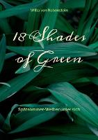18 Shades of Green: Spatsommer-Weiber unter sich (Paperback)