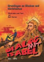 Dialog mit Isabel: Grundlagen zu Glauben und Christentum (Paperback)