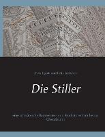 Die Stiller: eine schwabische Baumeister- und Stuckatorenfamilie aus Wessobrunn (Paperback)