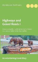 Highways and Gravel Roads I (Paperback)