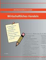 Wirtschaftliches Handeln (Paperback)