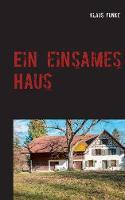 Ein Einsames Haus (Paperback)