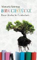 B(r)uchstucke: Bonsai-Literatur fur Zwischendurch (Paperback)