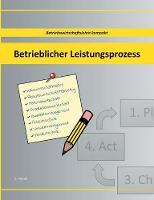 Betrieblicher Leistungsprozess (Paperback)