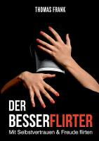Der Besserflirter (Paperback)