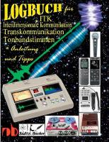 Logbuch F r Tonbandstimmen - Itk Interdimensionale Kommunikation - Transkommunikation (Paperback)