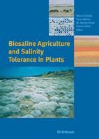 Biosaline Agriculture and Salinity Tolerance in Plants (Hardback)