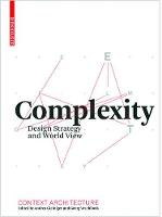 Complexity: Design Strategy and World View (Hardback)