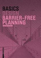 Basics Barrier-Free Planning - Basics (englisch) (Hardback)
