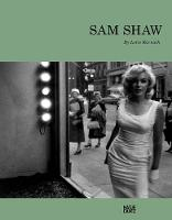 Sam Shaw: A Personal Point of View (Hardback)