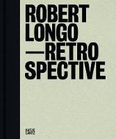 Robert Longo: Charcoal (Hardback)