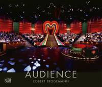 Egbert Trogemann (German Edition): Audience (Hardback)