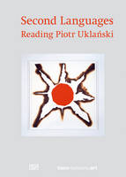 Second Languages: Reading Piotr Uklanski (Hardback)