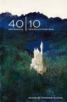 40-1040 Jahre Sammlung - 10 Jahre Museum Frieder Burda (German Edition) (Hardback)