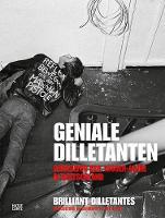 Geniale Dilletanten: Subkultur der 1980er-Jahre in Deutschland (Paperback)