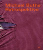 Michael Buthe: Retrospektive (Hardback)