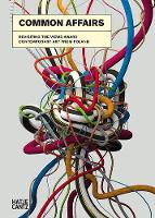 Common Affairs: Revisiting the VIEWS Award - Contemporary Art from Poland (Hardback)
