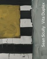 Sean Scully: Vita Duplex (Hardback)