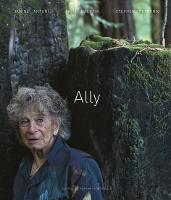 Ally: Janine Antoni, Anne Halprin, Stephen Petronio (Hardback)
