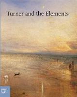 Turner and the Elements (Hardback)