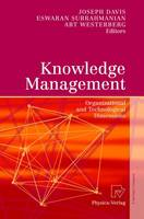 Knowledge Management: Organizational and Technological Dimensions (Paperback)
