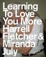 Learning to Love You More (Paperback)