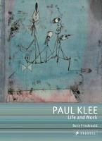 Paul Klee: Life and Work (Paperback)