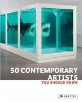 50 Contemporary Artists You Should Know (Paperback)