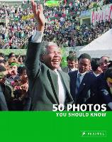 50 Photos You Should Know - 50 You Should Know (Paperback)
