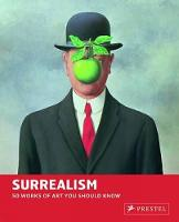 Surrealism: 50 Works of Art You Should Know - 50 You Should Know (Paperback)