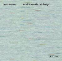 Interwoven: Kvadrat Textile and Design (Paperback)