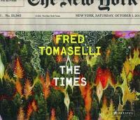 Fred Tomaselli: The Times (Hardback)