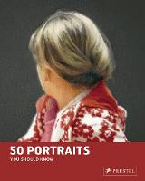 50 Portraits You Should Know - 50 You Should Know (Paperback)