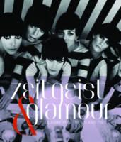 Zeitgeist and Glamour