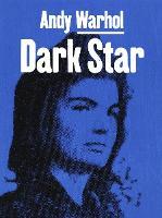 Andy Warhol: Dark Star (Hardback)