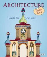 Architecture: Create Your Own City! Sticker Book (Paperback)