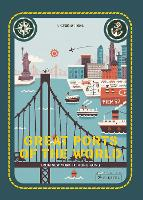 Great Ports of the World: From New York to Hong Kong (Hardback)