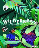 Wilderness: Earth's Amazing Habitats (Hardback)
