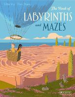 The Book of Labyrinths and Mazes (Hardback)