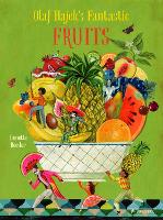 Olaf Hajek's Fantastic Fruits (Hardback)